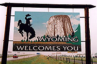 /images/133/2004-08-wyoming-welcome.jpg - #02025: Welcome to Wyoming … August 2004 -- Cheyenne, Wyoming