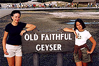 /images/133/2004-08-yello-faith-girls.jpg - #02059: Ola & Ewka in Yellowstone Park … August 2004 -- Old Faithful Geyser, Yellowstone, Wyoming