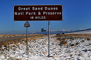 Sign of Great Sand Dunes National Park and Preserve - 16 miles away